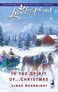 In the Spirit Of...Christmas (Love Inspired Series) eBook