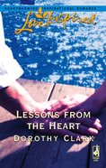 Lessons From the Heart (Love Inspired Series) eBook