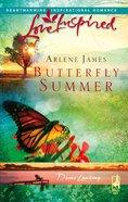 Butterfly Summer (Davis Landing) (Love Inspired Series) eBook