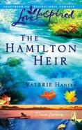 The Hamilton Heir (Davis Landing) (Love Inspired Series) eBook
