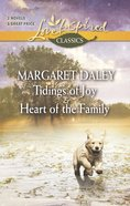 Tidings of Joy/Heart of the Family (Love Inspired 2 Books In 1 Series) eBook