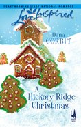 A Hickory Ridge Christmas (Love Inspired Series) eBook