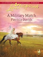 A Military Match (Love Inspired Series) eBook