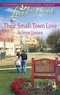 Their Small-Town Love (Eden, Ok) (Love Inspired Series) eBook