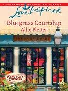 Bluegrass Courtship (Kentucky Corners) (Love Inspired Series) eBook