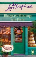 Bluegrass Blessings (Kentucky Corners) (Love Inspired Series) eBook