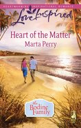 Heart of the Matter (Bodine Family) (Love Inspired Series) eBook