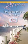 The Guardian's Honor (Bodine Fmaily) (Love Inspired Series) eBook