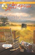 A Home For Hannah (Brides of Amish Country) (Love Inspired Series) eBook