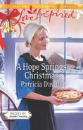 A Hope Springs Christmas (Brides of Amish Country) (Love Inspired Series) eBook