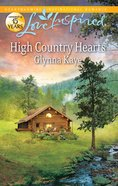 High Country Hearts (Love Inspired Series) eBook