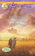Second Chance in Dry Creek (Return to Dry Creek) (Love Inspired Series) eBook