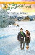 Montana Match (Love Inspired Series) eBook