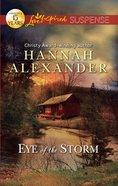 Eye of the Storm (Love Inspired Suspense Series) eBook