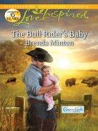 The Bull Rider's Baby (Cooper Creek) (Love Inspired Series) eBook
