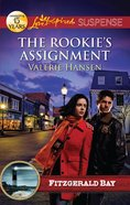 The Rookie's Assignment (Love Inspired Suspense Series) eBook