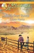 Fresh-Start Ranch (Love Inspired Series) eBook