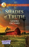 Shades of Truth (Undercover Cops) (Love Inspired Suspense Series) eBook