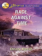 Race Against Time (Love Inspired Suspense Series) eBook