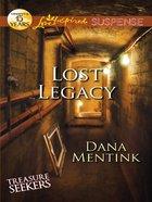 Lost Legacy (Treasure Seekers) (Love Inspired Suspense Series) eBook