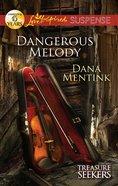 Dangerous Melody (Love Inspired Suspense Series) eBook