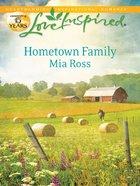 Hometown Family (Love Inspired Series) eBook