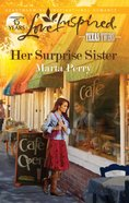 Her Surprise Sister (Texas Twins) (Love Inspired Series) eBook