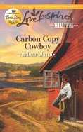Carbon Copy Cowboy (Texas Twins) (Love Inspired Series) eBook