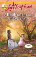 A Family to Cherish (Men of Allegany County) (Love Inspired Series) eBook