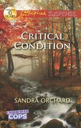 Critical Condition (Undercover Cops) (Love Inspired Suspense Series) eBook
