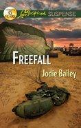 Freefall (Love Inspired Suspense Series) eBook