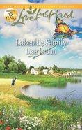 Lakeside Family (Love Inspired Series) eBook
