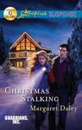 Christmas Stalking (Guardians Inc) (Love Inspired Suspense Series) eBook