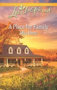 A Place For Family (Love Inspired Series) eBook