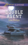 Double Agent (Love Inspired Suspense Series) eBook