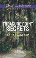 Treasure Point Secrets (Love Inspired Suspense Series) eBook