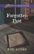 Forgotten Past (Love Inspired Suspense Series) eBook