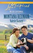 Montana Reunion (Big Sky Centennial) (Love Inspired Series) eBook