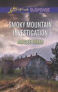 Smoky Mountain Investigation (Love Inspired Suspense Series) eBook
