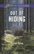 Out of Hiding (Love Inspired Suspense Series) eBook