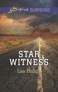 Star Witness (Love Inspired Suspense Series) eBook