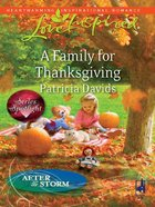 A Family For Thanksgiving (After the Storm) (Love Inspired Series) eBook