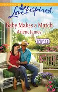 Baby Makes a Match (Chatam House) (Love Inspired Series) eBook