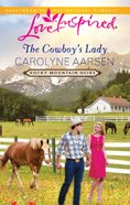 The Cowboy's Lady (Rocky Mountain Heirs) (Love Inspired Series) eBook