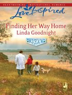 Finding Her Way Home (Love Inspired Series) eBook