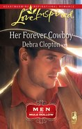 Her Forever Cowboy (Men of Mule Hill) (Love Inspired Series) eBook