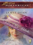 Courting Miss Adelaide (Love Inspired Historical Series) eBook