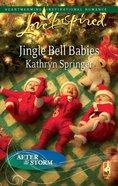 Jingle Bell Babies (Love Inspired Series) eBook