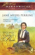 Second Chance Bride (Love Inspired Historical Series) eBook