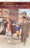 The Path to Her Heart (Love Inspired Historical Series) eBook